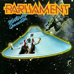 Parliament, Mothership Connection